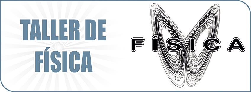 TALLER - FÍSICA