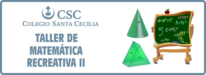 TALLER DE MATEMATICA RECREATIVA II
